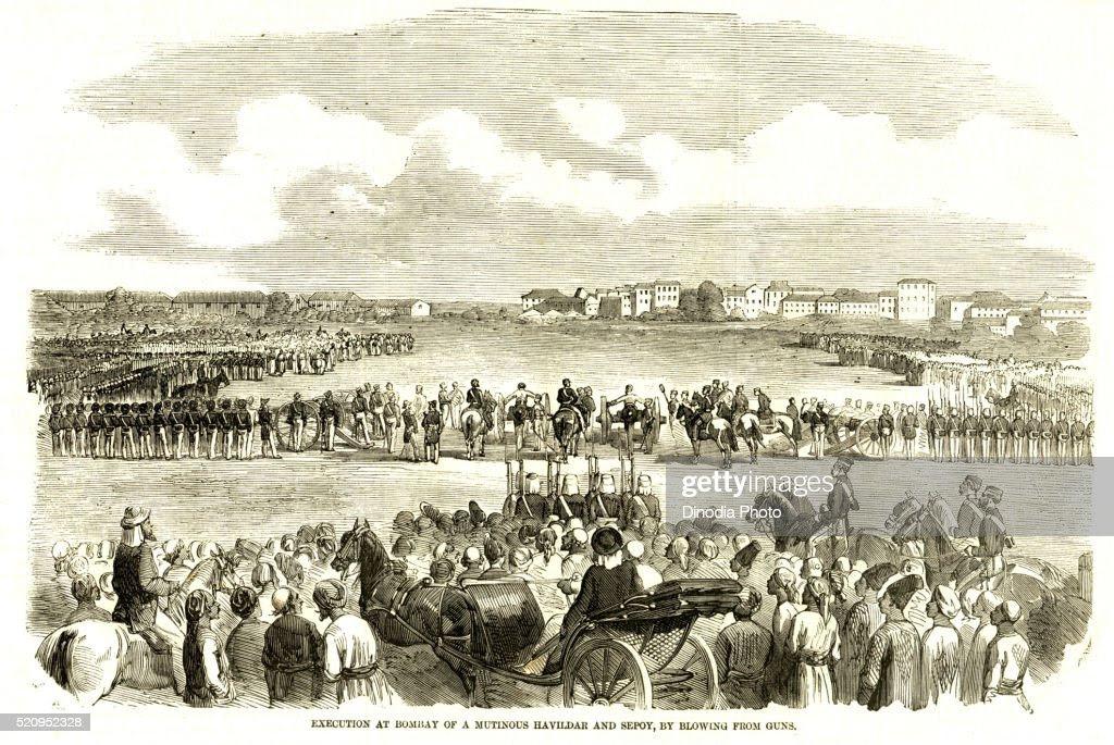 Execution at Bombay Mutinous Havildar Sepoy by blowing from guns, 28th November 1857, Bombay now Mumbai, Maharashtra : Stock Photo
