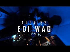 Edi Wag by Area 52 [Official Music Video]