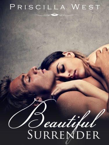 Beautiful Surrender (The Surrender Series Book Three) by Priscilla West