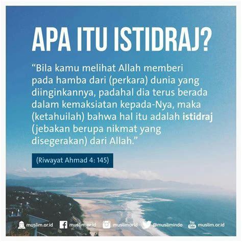 istidraj islam islamic quotes motivasi islam