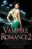 Telep, Trisha (editor) The Mammoth Book of Vampire Romance 2 - anthology (Running Press Trade)