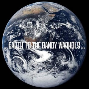 Earth to the Dandy Warhols album cover