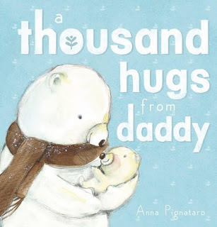 Review: A Thousand Hugs from Daddy