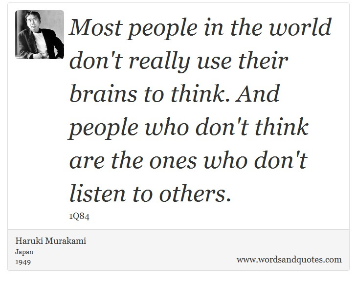 On Think Most People In The World Dont Really Use Their