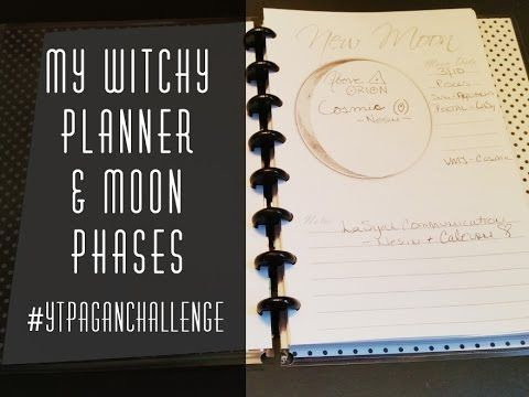 My Witchy Planner & Moon Phases | #ytpaganchallenge | Youtube ...