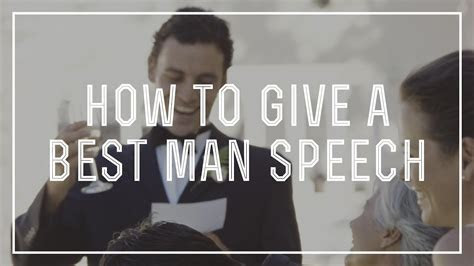 How to Give an Awesome Best Man Speech With Ideas For A