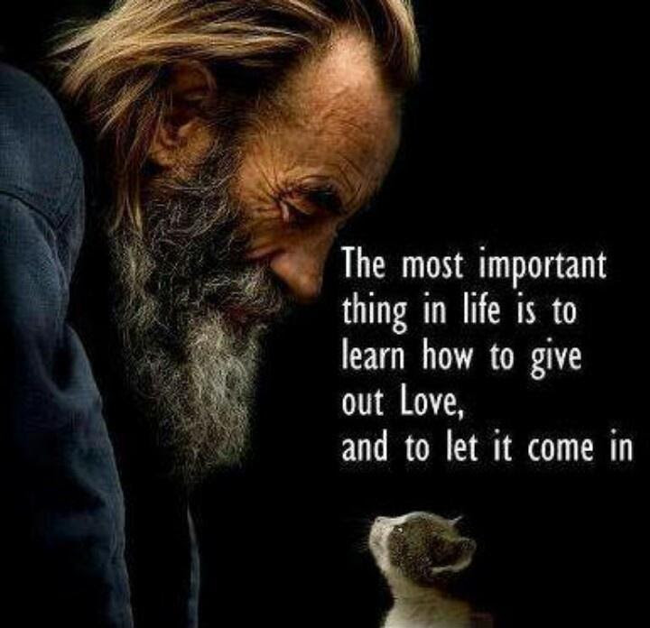 The Most Important Thing In Life Is To Learn How To Give Out