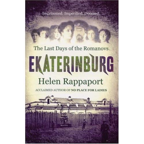 Helen Rappaport: Ekaterinburg