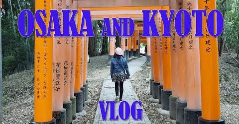 Du lịch Nhật Bản - Thành phố Osaka - Kyoto - Nara - Japan Travel Vlog