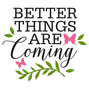 Silhouette Design Store View Design 114691 Better Things Are