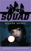Killer Spirit (The Squad Series)