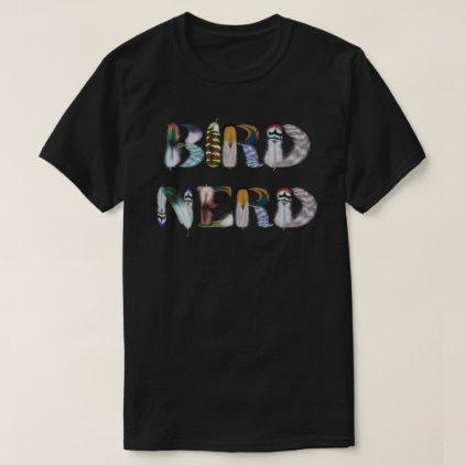 Feather Font: Bird Nerd T-Shirt