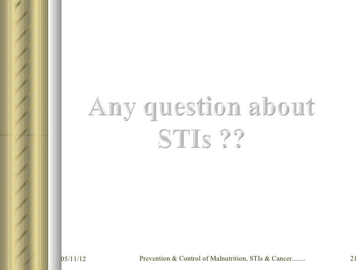 Prevention  control of malnutrition, st is  cancer.