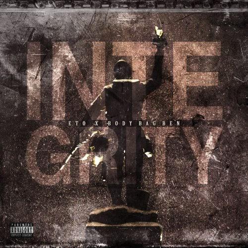 "Eto & BodyBagBen – ""Integrity"" (Album)"