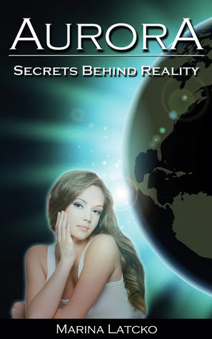 Aurora: Secrets behind Reality