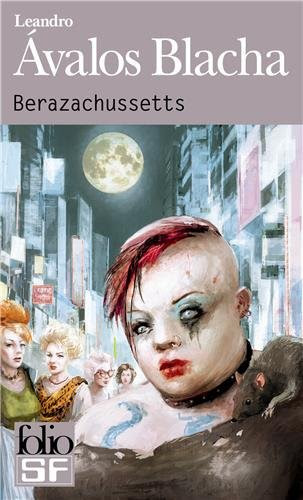 Berazachussetts de Leandro Avalos Blacha