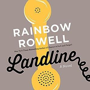 Landline | [Rainbow Rowell]