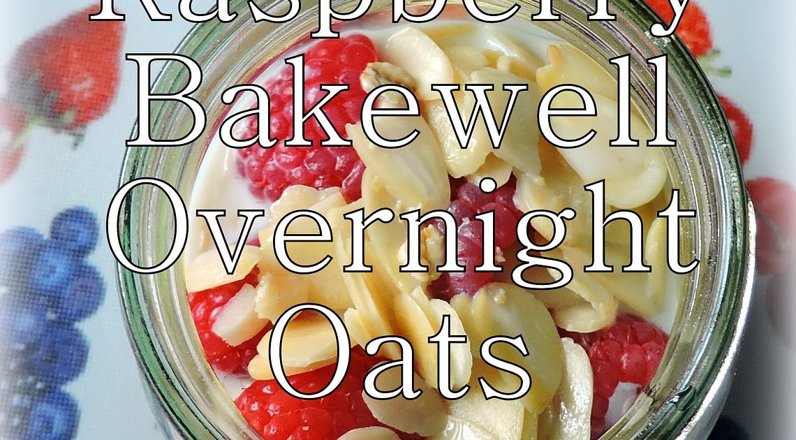 The English Kitchen: Raspberry Bakewell Overnight Oats