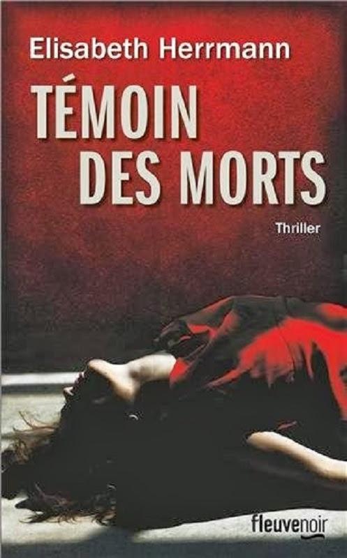 http://lesvictimesdelouve.blogspot.fr/2014/01/temoin-des-morts-de-elisabeth-herrmann.html