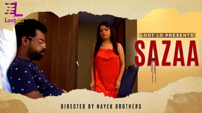 Sazaa (2020) - Lootlo Exclusive Series Season 1 (EP 1 Added)