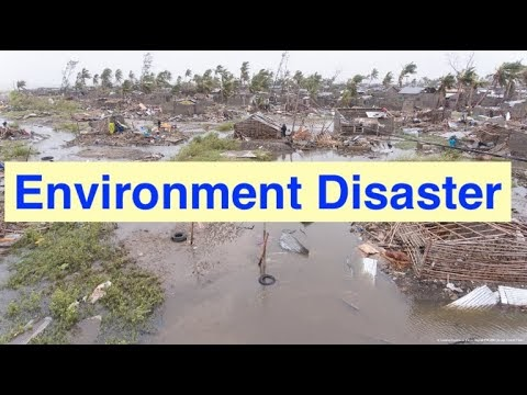 ENVIRONMENTAL DISASTERS AND ITS IMPACT ON THE SOCIETY