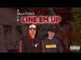 Line Em Up by H-bom & Balasubas [Music Video]