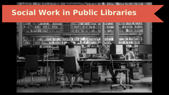 Social Work in Public Libraries