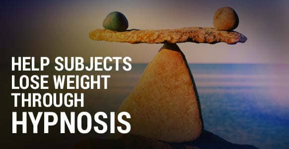 How To Help Subjects Lose Weight Through Hypnosis