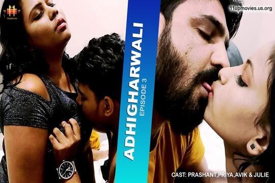 Adhigharwali (2021) - 11UpMovies Web Series Season 1 (EP 2&3 Added)