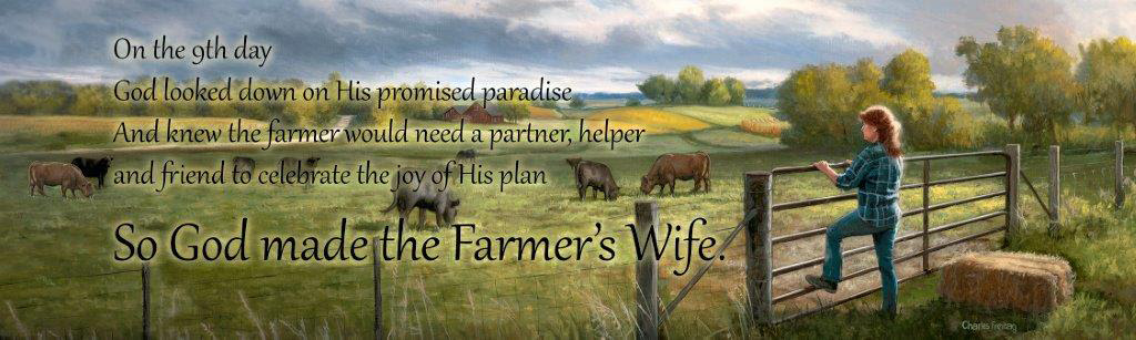On The 9th Day God Made The Farmers Wife