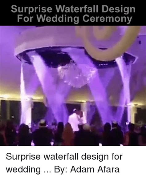 Surprise Waterfall Design for Wedding Ceremony Surprise