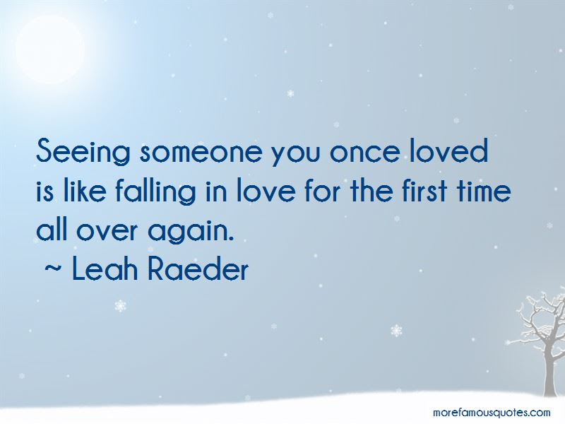 Quotes About Falling For Someone All Over Again Top 3 Falling For