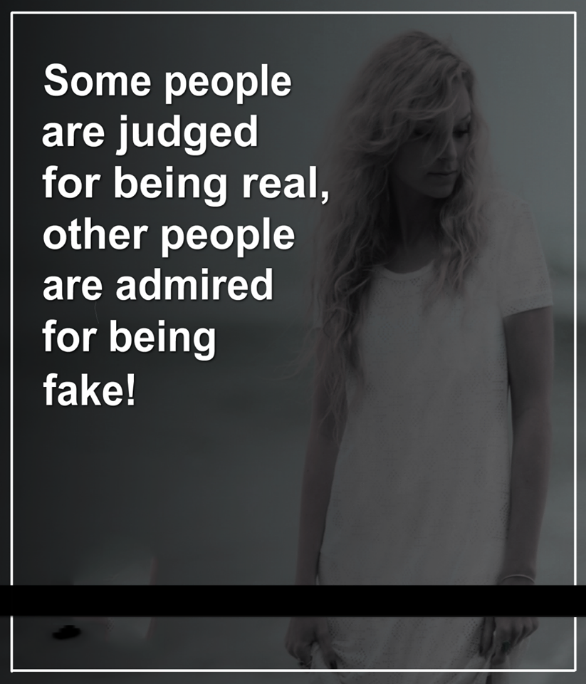 Being Fake Quotes Area