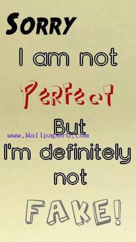 Download Sorry I Am Not Perfect Love And Hurt Quotes Mobile Version