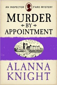 Murder by Appointment by Alanna Knight
