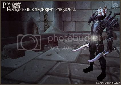 Postcards of Azeroth: Geis Archrion - Farewell, by Rioriel Ail'thera