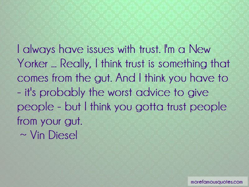 If You Have Trust Issues Quotes Top 11 Quotes About If You Have