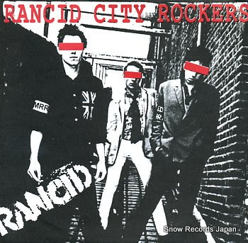 RANCID rancid city rockers