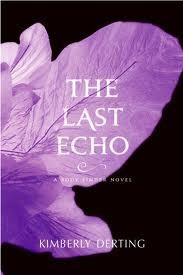 The Last Echo - Kimberly Derting  - 17th April 2012