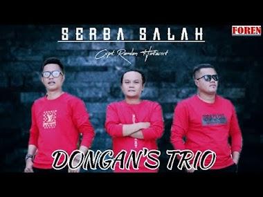 Lirik Lagu Serba Salah Dongan's Trio