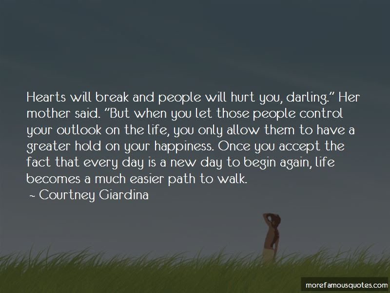 Quotes About New Outlook On Life Top 17 New Outlook On Life Quotes