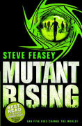Title: Mutant Rising, Author: Steve Feasey