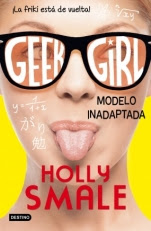 Modelo inadaptada (Geek Girl II) Holly Smale