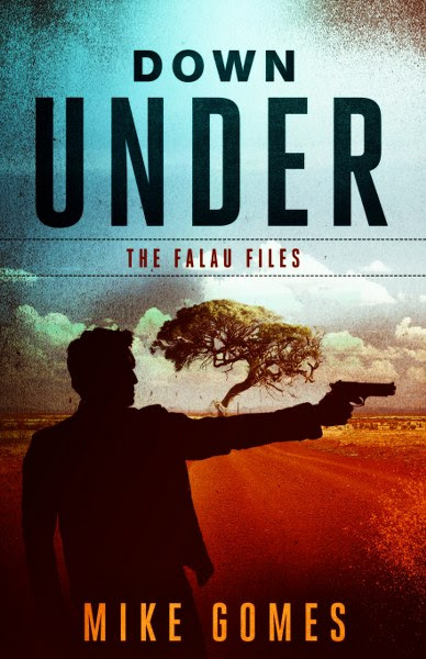 Book Cover for thriller Down Under from the Faluau File by Mike Gomes.