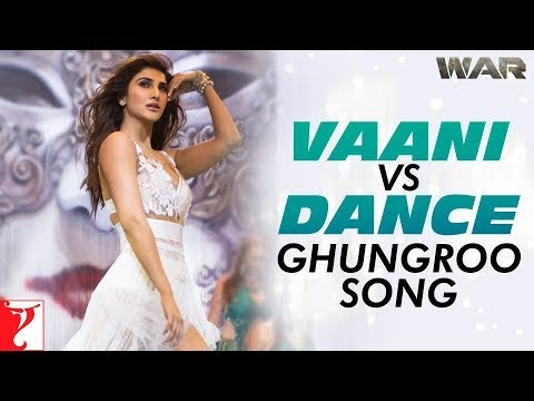 War Movie Vaani Kapoor Ghungroo Song vs Dance