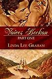 Voices Beckon, Part One