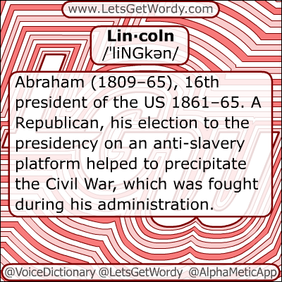 Lincoln 12/04/2012 GFX Definition of the Day
