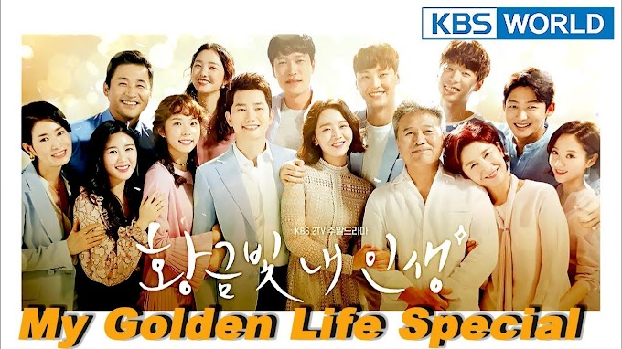 Drama Korea My Golden Life Sub Indo 1-52 END