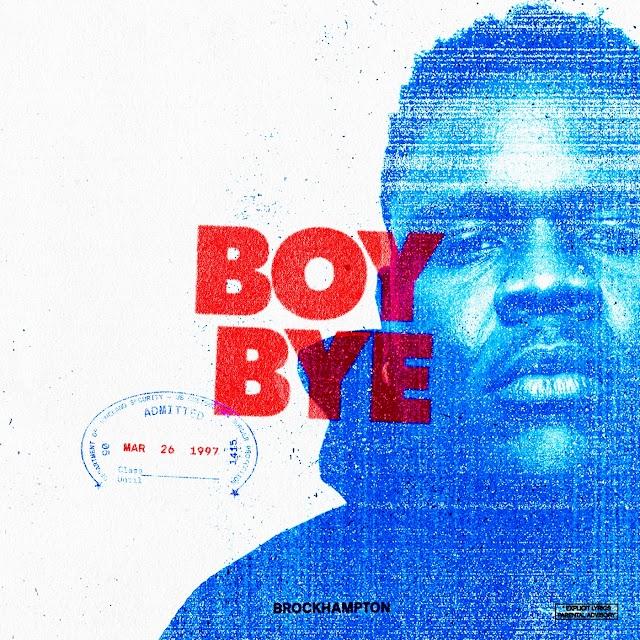 BROCKHAMPTON - BOY BYE (Explicit) - Single [iTunes Plus AAC M4A]