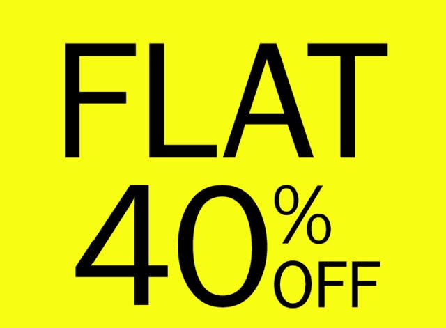 Flat 40 % Off